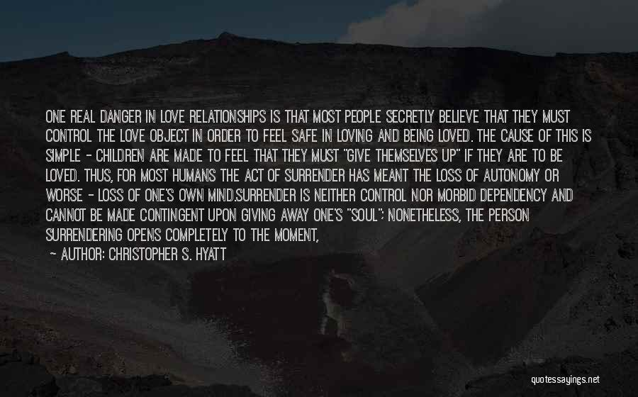 Painful Soul Quotes By Christopher S. Hyatt