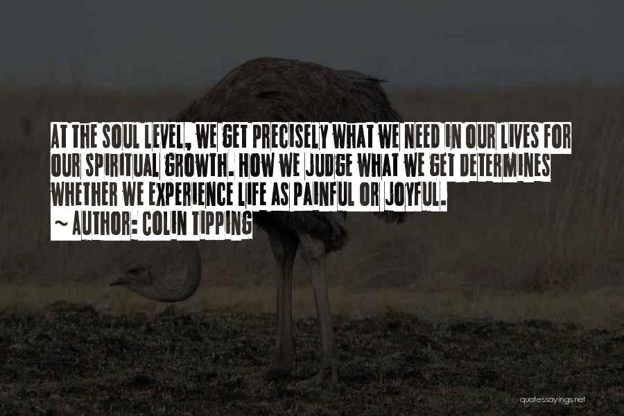Painful Soul Quotes By Colin Tipping