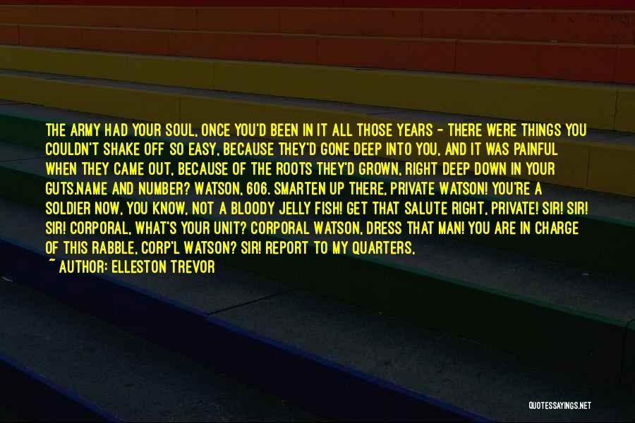 Painful Soul Quotes By Elleston Trevor