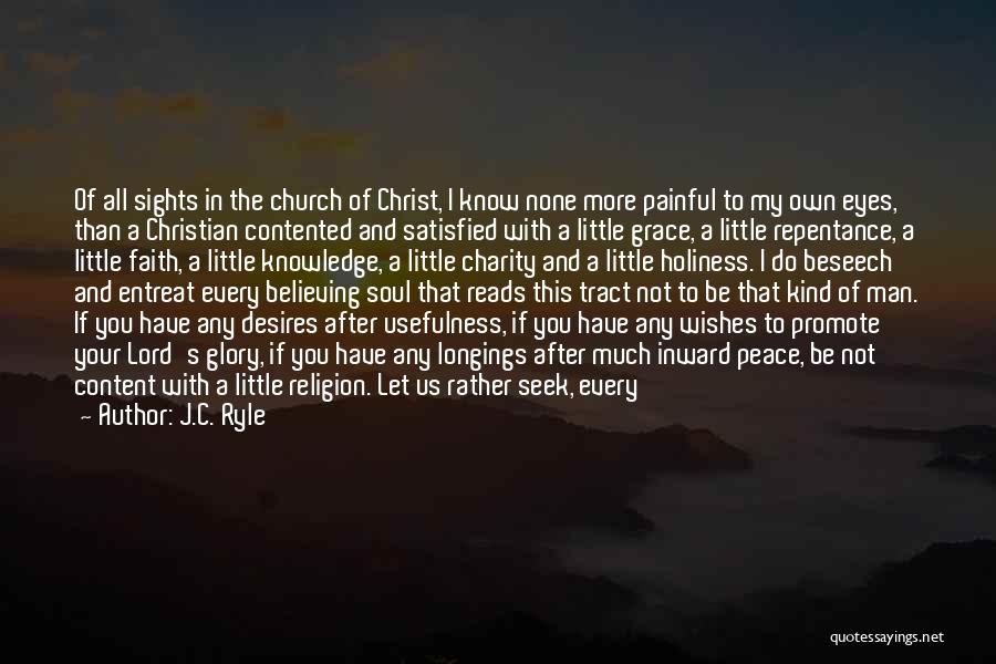 Painful Soul Quotes By J.C. Ryle