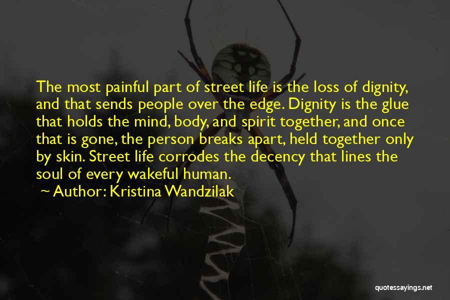 Painful Soul Quotes By Kristina Wandzilak