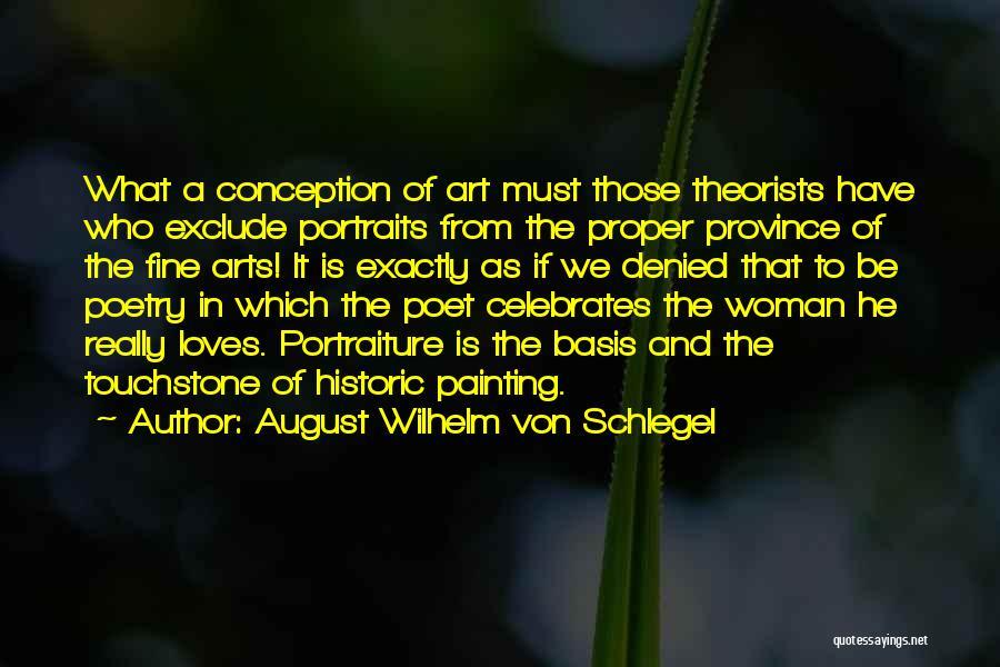 Painting Portraits Quotes By August Wilhelm Von Schlegel