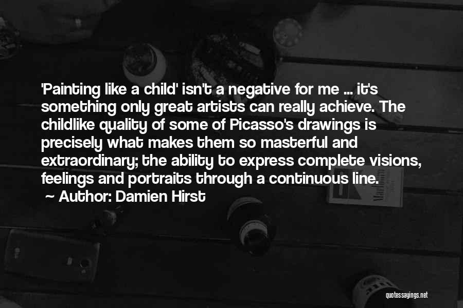 Painting Portraits Quotes By Damien Hirst