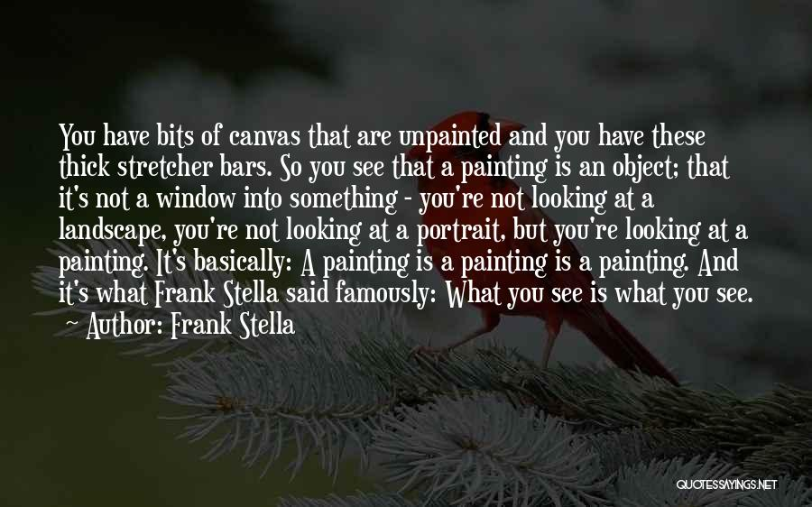 Painting Portraits Quotes By Frank Stella