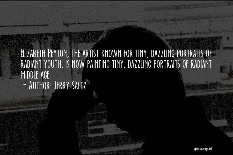 Painting Portraits Quotes By Jerry Saltz