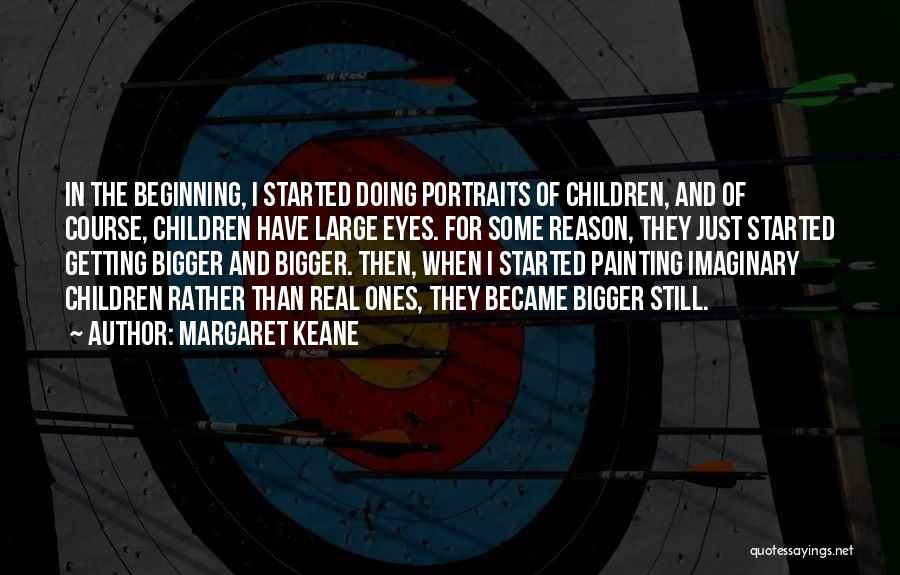 Painting Portraits Quotes By Margaret Keane