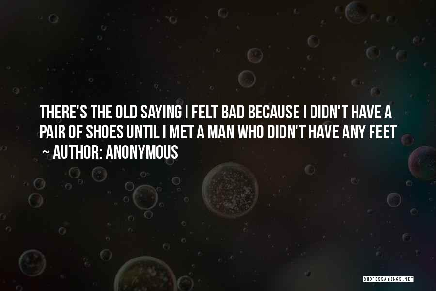 Pair Of Shoes Quotes By Anonymous