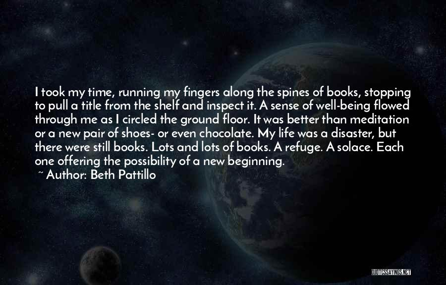 Pair Of Shoes Quotes By Beth Pattillo