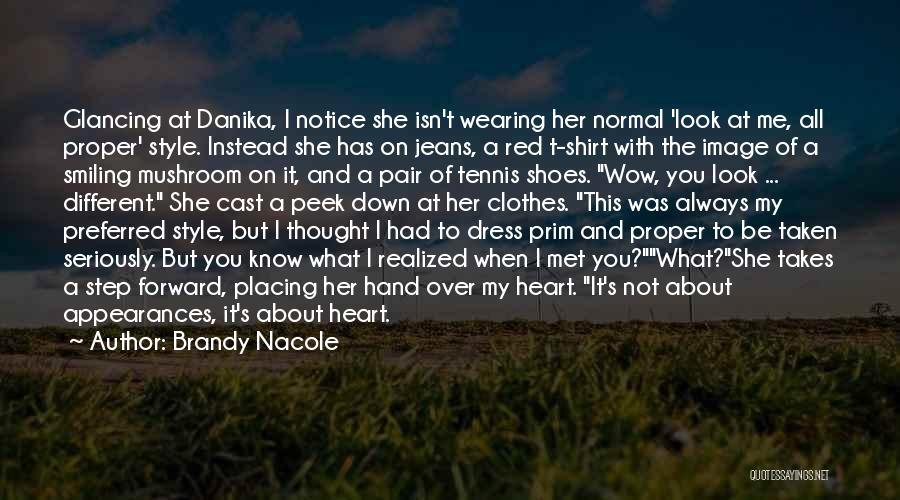 Pair Of Shoes Quotes By Brandy Nacole