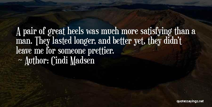 Pair Of Shoes Quotes By Cindi Madsen