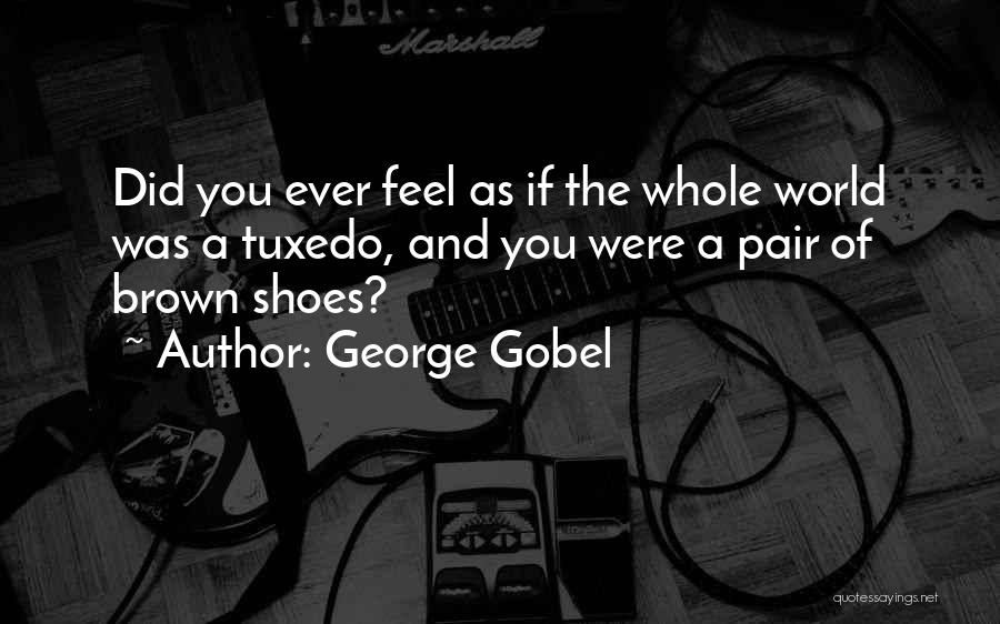 Pair Of Shoes Quotes By George Gobel