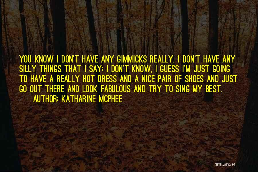 Pair Of Shoes Quotes By Katharine McPhee