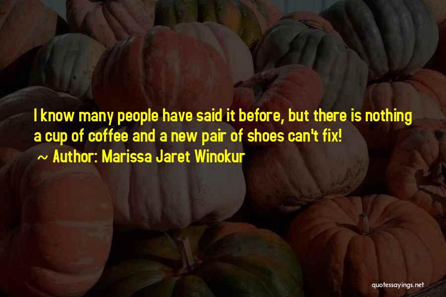 Pair Of Shoes Quotes By Marissa Jaret Winokur