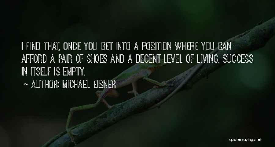 Pair Of Shoes Quotes By Michael Eisner