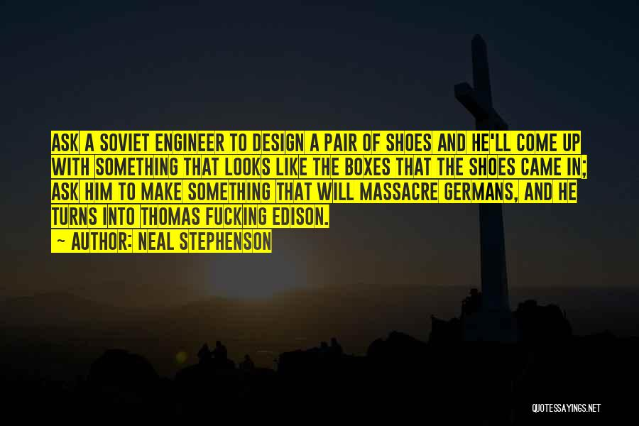 Pair Of Shoes Quotes By Neal Stephenson
