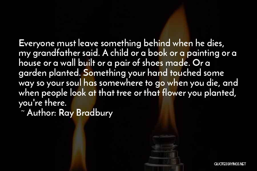 Pair Of Shoes Quotes By Ray Bradbury