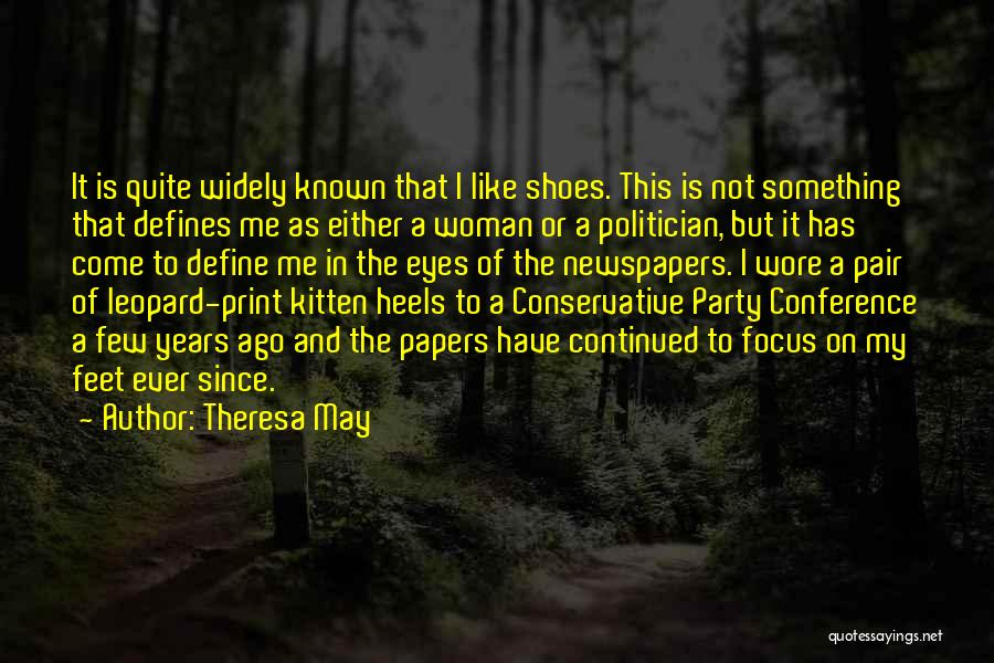 Pair Of Shoes Quotes By Theresa May