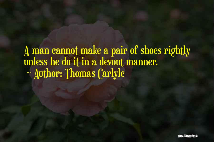 Pair Of Shoes Quotes By Thomas Carlyle