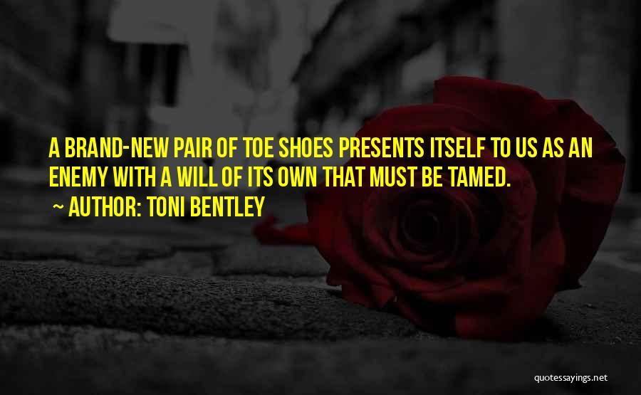 Pair Of Shoes Quotes By Toni Bentley