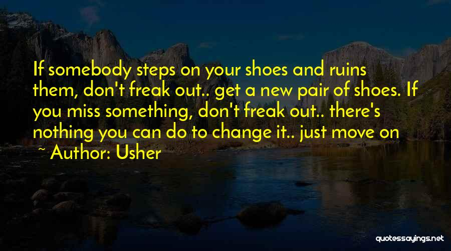 Pair Of Shoes Quotes By Usher