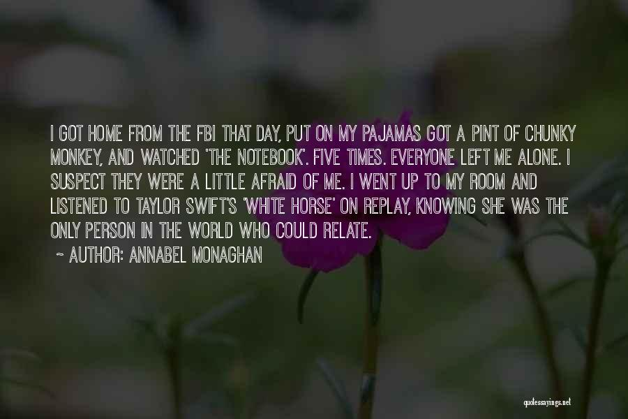 Pajamas Quotes By Annabel Monaghan