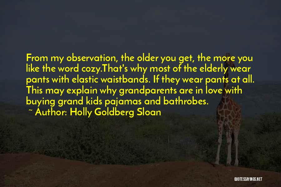 Pajamas Quotes By Holly Goldberg Sloan