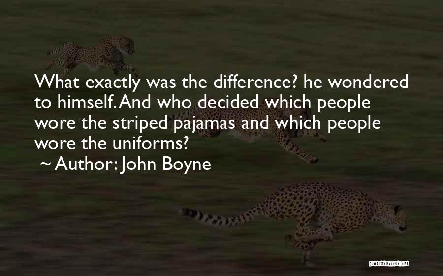 Pajamas Quotes By John Boyne
