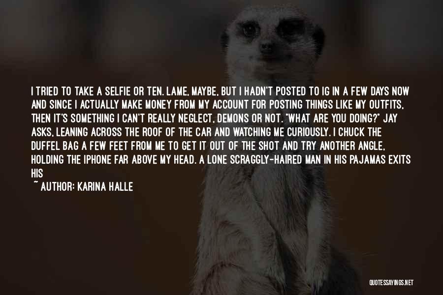 Pajamas Quotes By Karina Halle