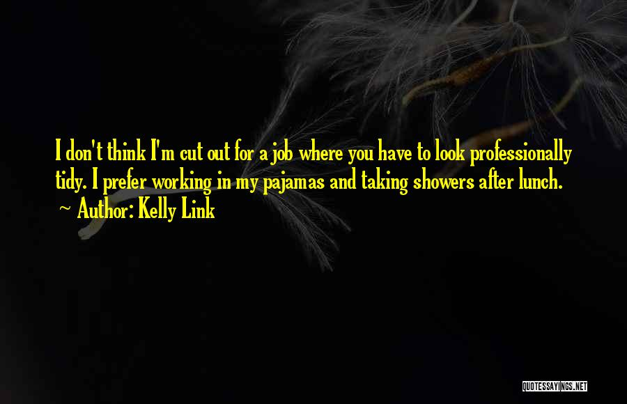 Pajamas Quotes By Kelly Link