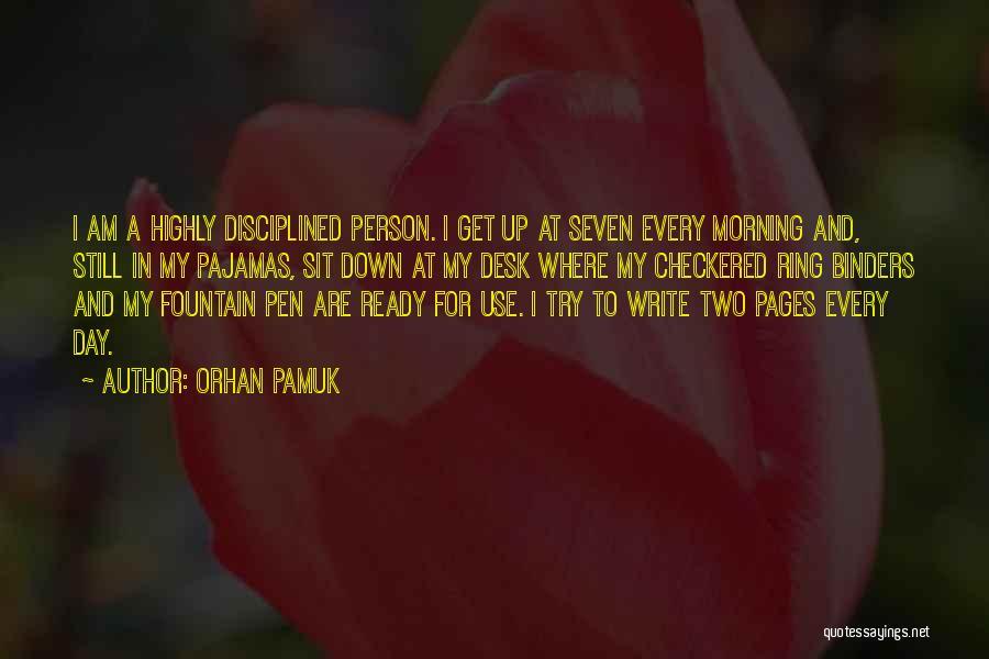 Pajamas Quotes By Orhan Pamuk