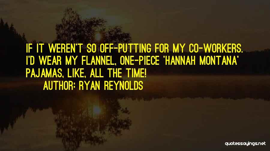 Pajamas Quotes By Ryan Reynolds