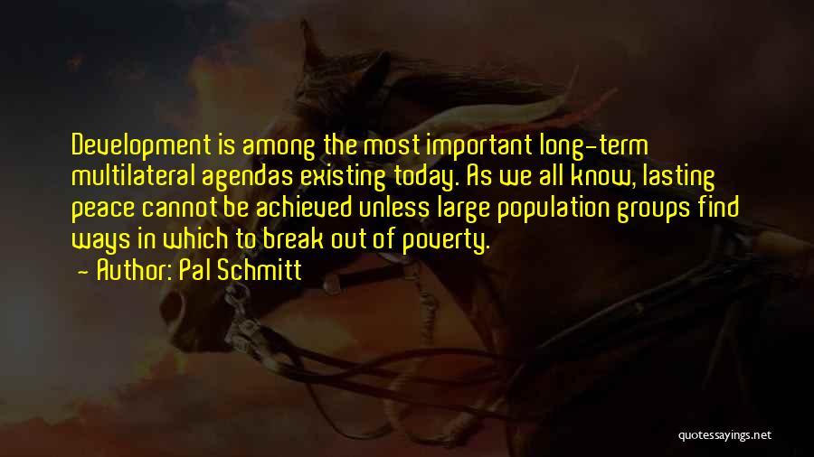 Pal Schmitt Quotes 1121607