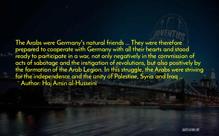 Palestine In Our Hearts Quotes By Haj Amin Al-Husseini