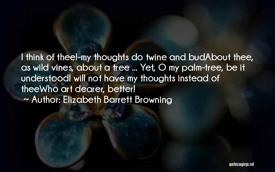 Palm Tree With Quotes By Elizabeth Barrett Browning