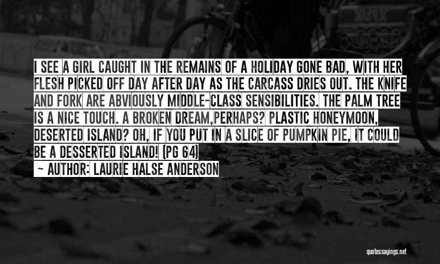 Palm Tree With Quotes By Laurie Halse Anderson