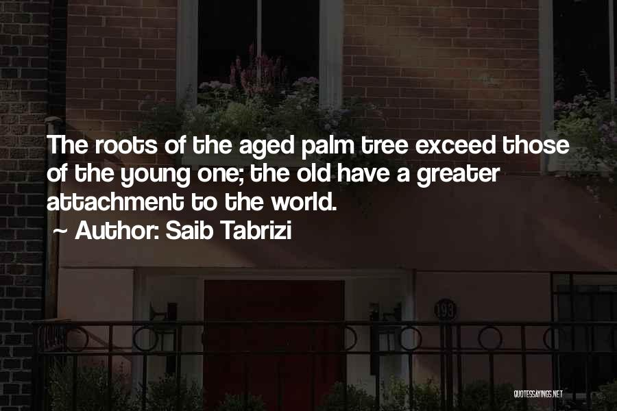Palm Tree With Quotes By Saib Tabrizi