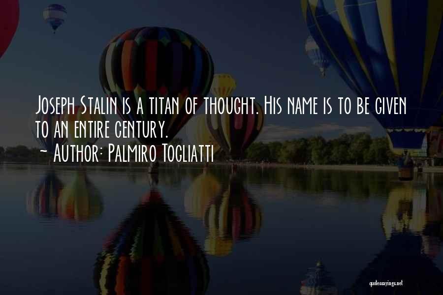 Palmiro Togliatti Quotes 1006545