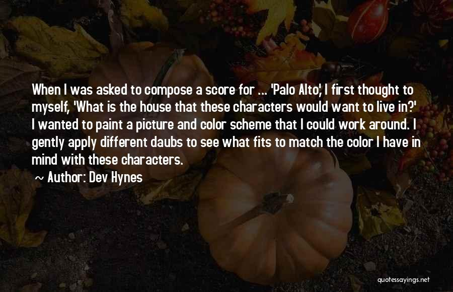 Palo Alto Best Quotes By Dev Hynes