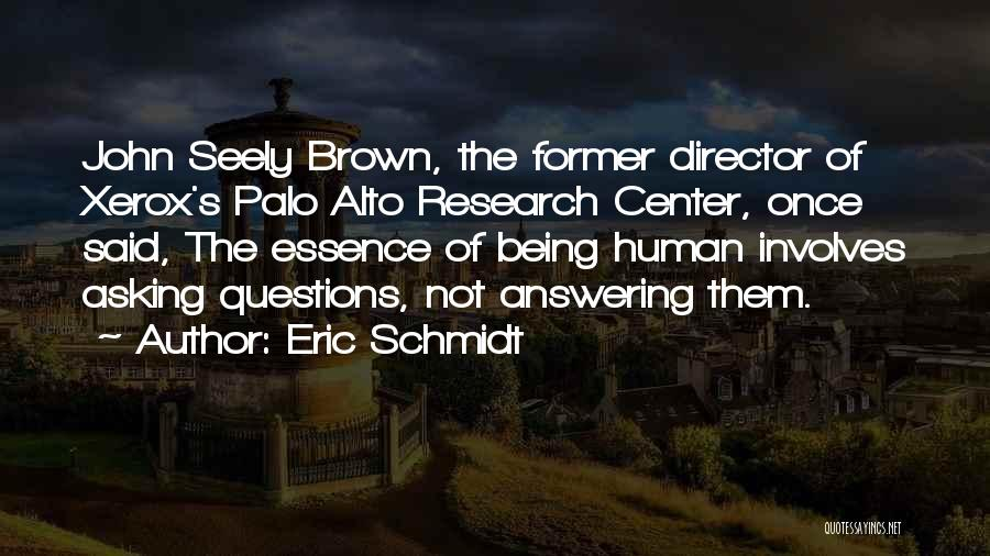 Palo Alto Best Quotes By Eric Schmidt
