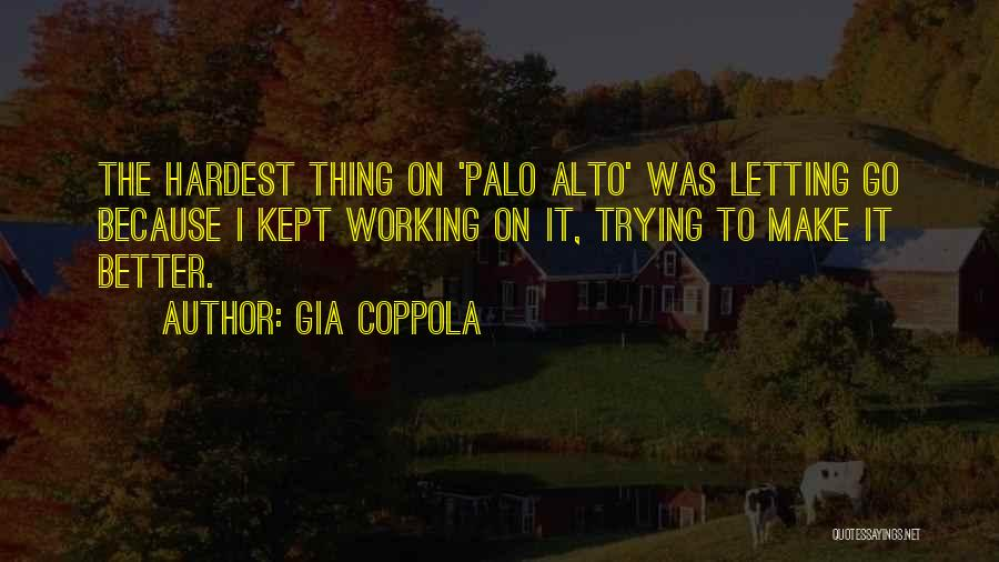 Palo Alto Best Quotes By Gia Coppola