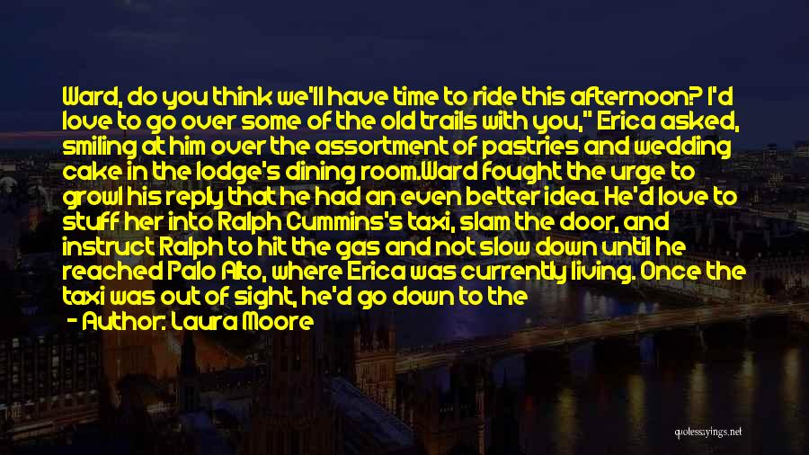 Palo Alto Best Quotes By Laura Moore