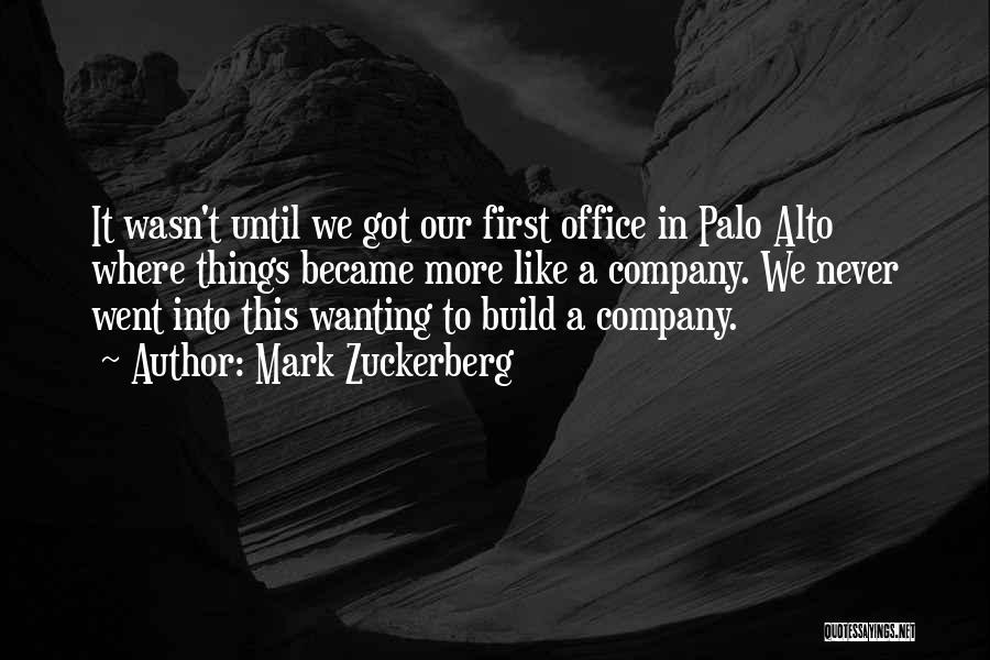 Palo Alto Best Quotes By Mark Zuckerberg