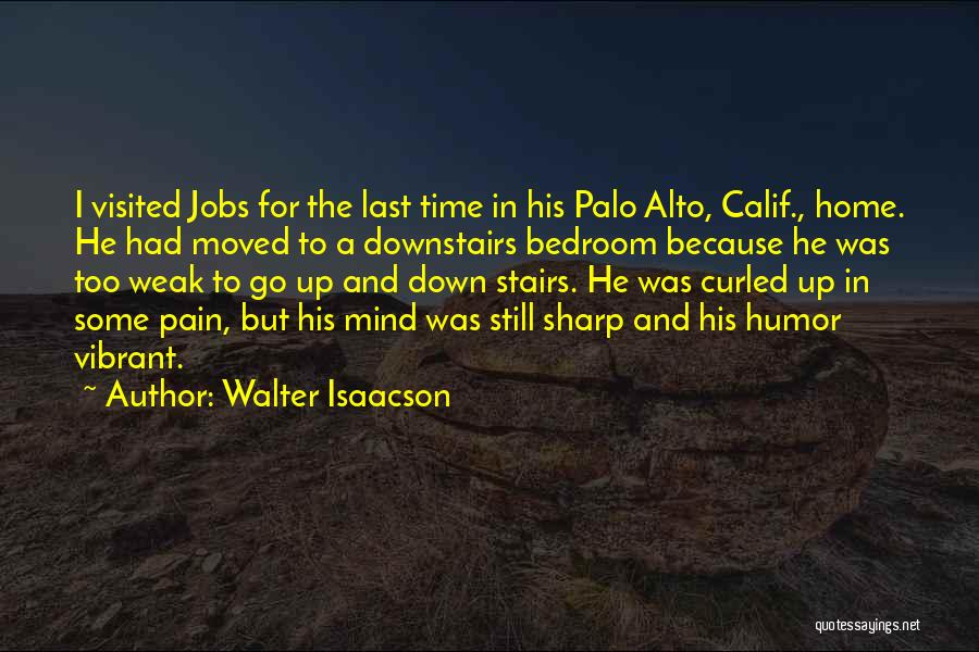 Palo Alto Best Quotes By Walter Isaacson