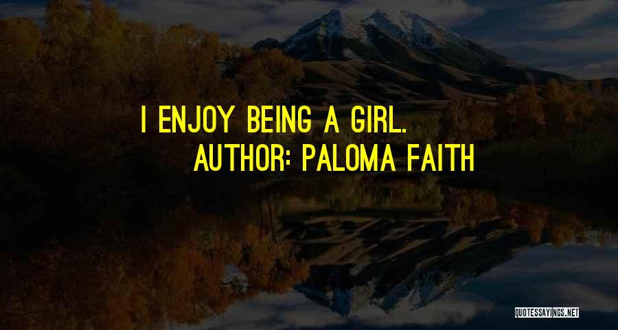 Paloma Faith Quotes 1055840
