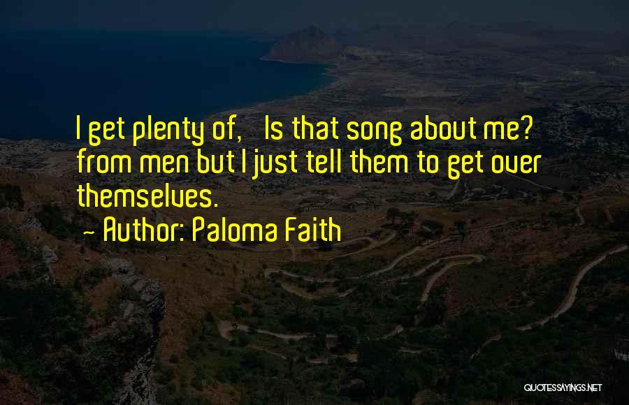 Paloma Faith Quotes 1080894
