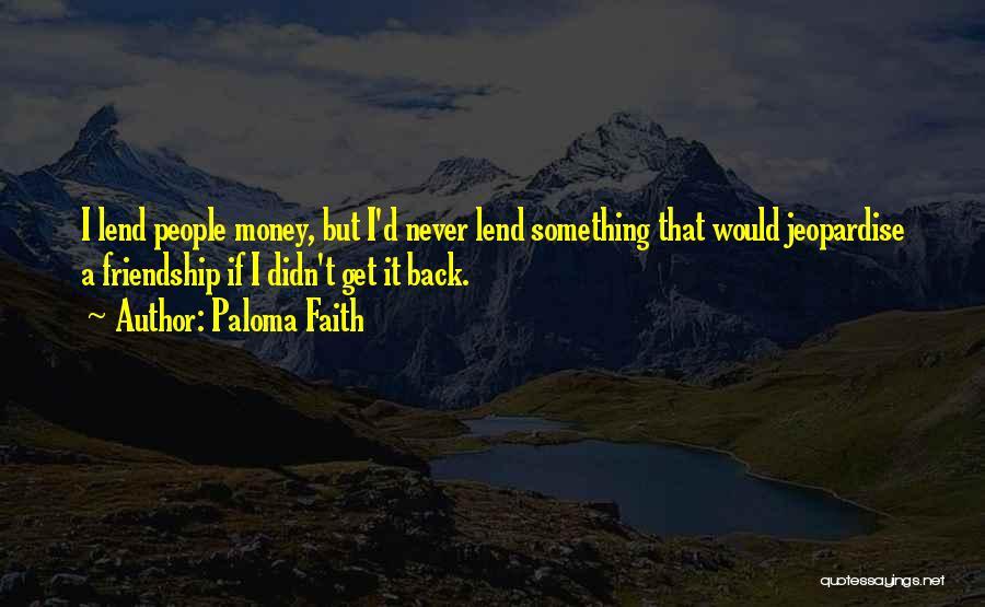 Paloma Faith Quotes 110428