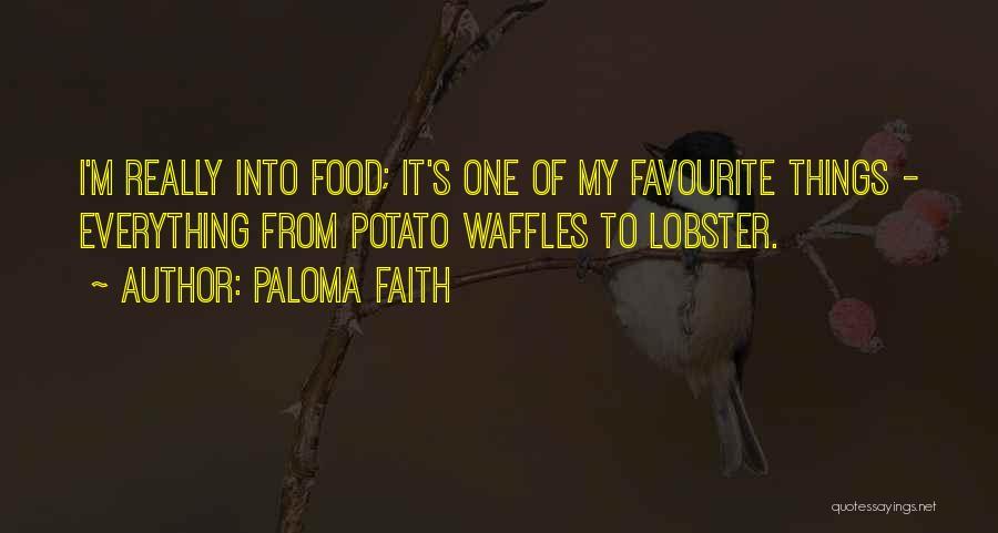 Paloma Faith Quotes 1104396