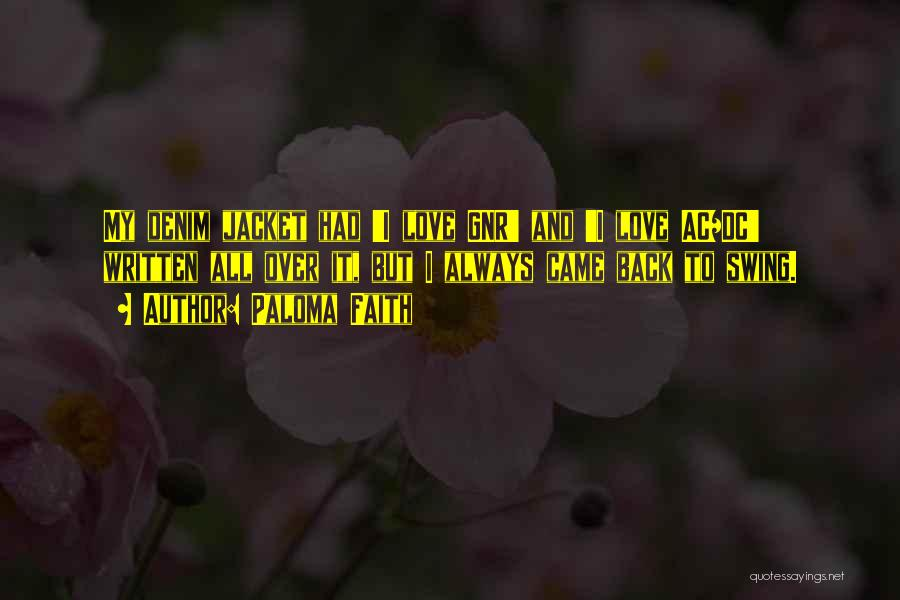 Paloma Faith Quotes 1176042