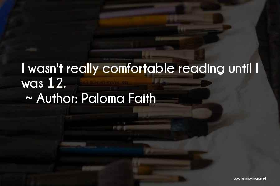 Paloma Faith Quotes 1179319