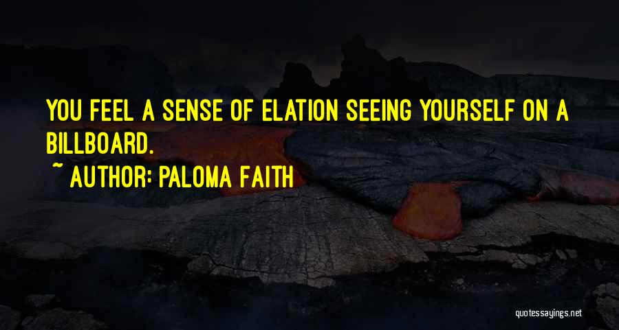 Paloma Faith Quotes 1226774